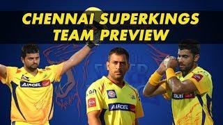 IPL 2018: Chennai Super Kings preview