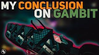 My Conclusion on Gambit | Destiny 2 Forsaken