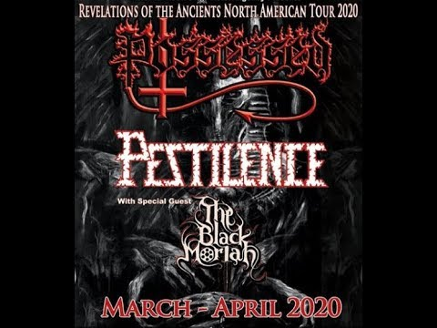 Possessed North American tour 2020 w/ Pestilence and The Black Moriah..!