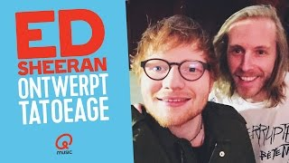 Ed Sheeran ontwerpt tattoo Stephan Bouwman // Qmusic
