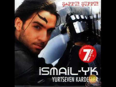 İsmail YK - Şappur Şuppur (Versiyon 2) 2004
