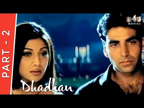 Dhadkan | Part 2 Of 4 | Akshay Kumar, Shilpa Shetty, Suniel Shetty