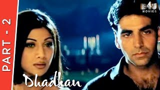 Dhadkan Part 2 Of 4 Akshay Kumar Shilpa Shetty Suniel Shetty