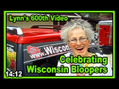 Celebrating Wisconsin Bloopers - Wisconsisn Garden Video Blog 600