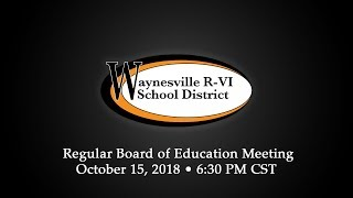 October, 2018 Waynesville R-VI School Board Meeting