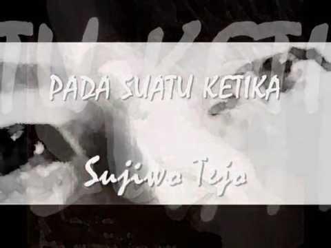 PADA SUATU KETIKA - Sujiwo Tejo ( +lirik)