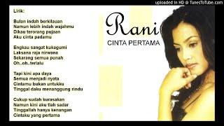 Lirik Lagu Tembang Kenangan - Cinta Pertama by Rani