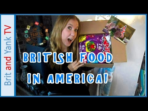 BRITISH FOOD MAILED TO AMERICA!