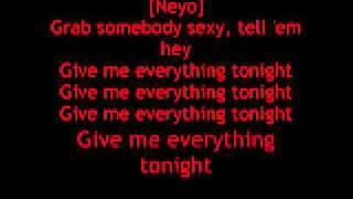 Pitbull - Give Me Everything ft. Ne-Yo, Afrojack, Nayer lyrics
