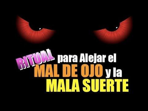 Ritual para alejar el mal de ojo y la mala suerte youtube - Quitar mala suerte mal ojo ...