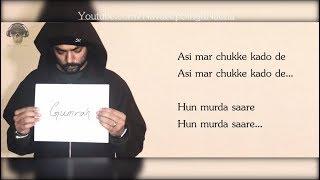 "BOHEMIA - Full HD Lyrics Video of Song 'Gumrah' By ""Bohemia"""