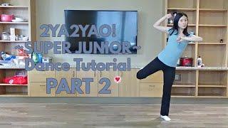 2YA2YAO! (SUPER JUNIOR) Dance Tutorial Part 2 [Mirrored]