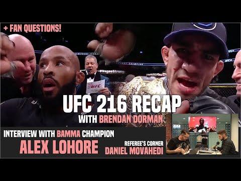 OFT #84 | UFC 216 Recap + Fan Questions (w/ Brendan Dorman), BAMMA Champ Alex Lohore