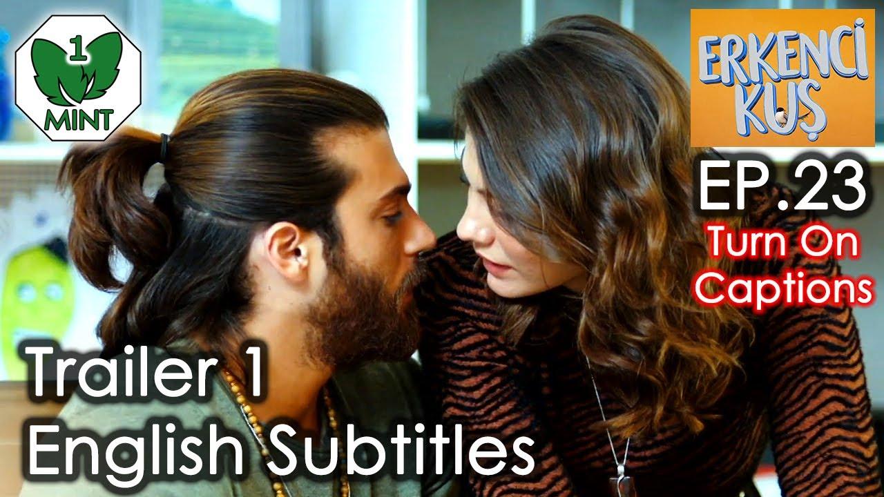 Early Bird - Erkenci Kus 23 English Subtitles Trailer 1