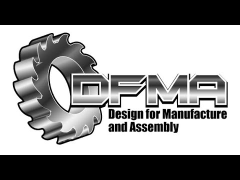 DFMA 1: What Is Design For Manufacture And Assembly?