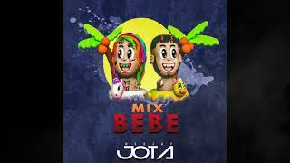 Mix BEBE (Mujeres,Cuando Te Bese,Calma,Mala Mia y más) Deejay Jota