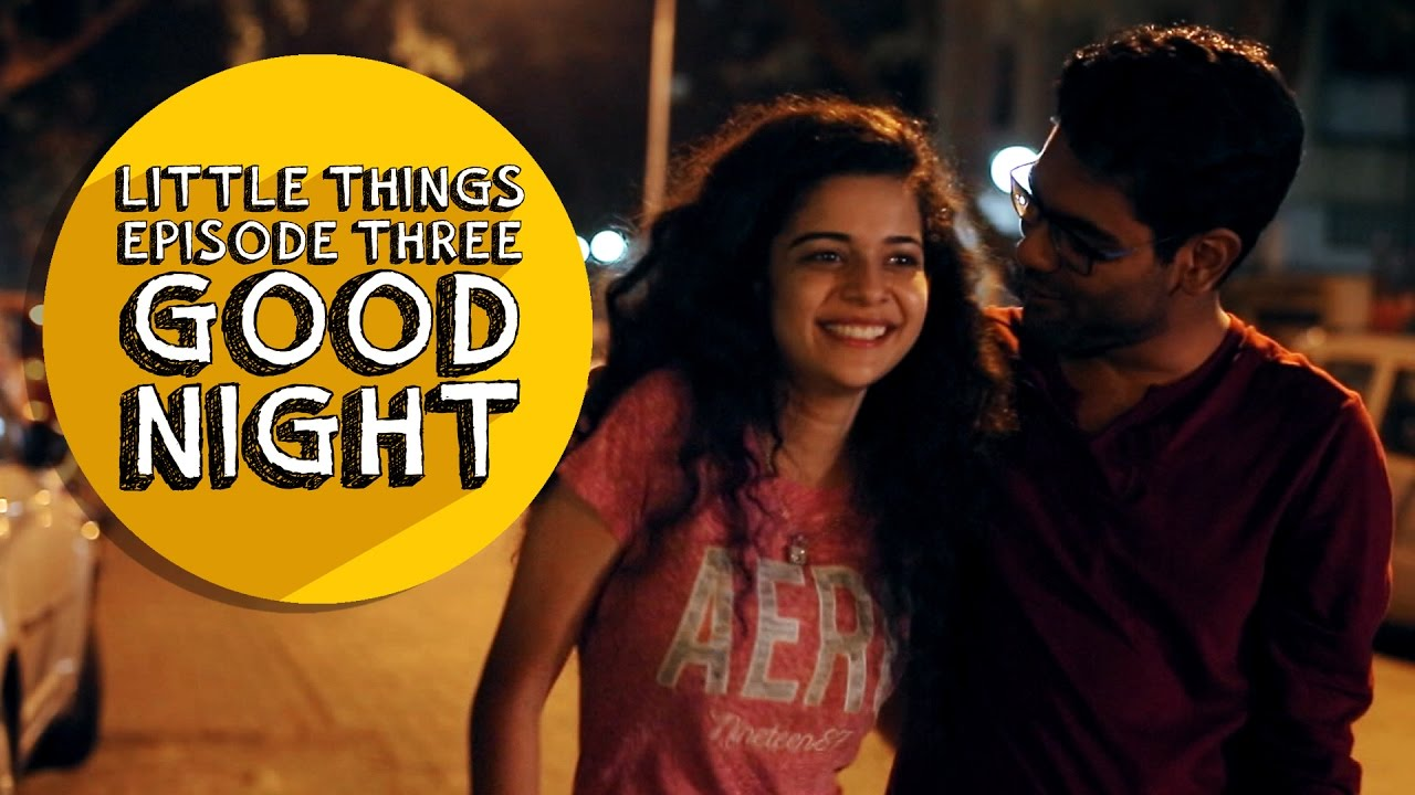 Dice Media | Little Things | S01E03 - Good Night - YouTube