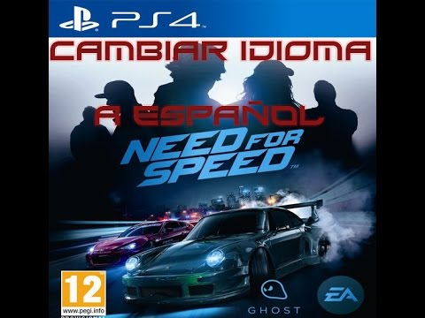 cambiar el idioma del juego need for speed 2015 a espa ol ps4 youtube. Black Bedroom Furniture Sets. Home Design Ideas