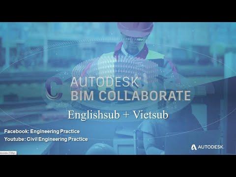 Giới thiệu BIM Collaborate - EngSub+Vietsub