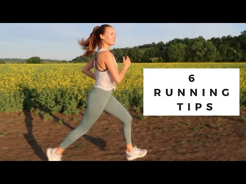 6 RUNNING TIPS AND ADVICE