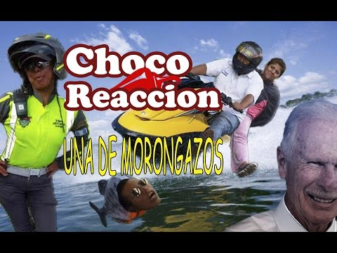 ChocoReaccion Una de Morongazos