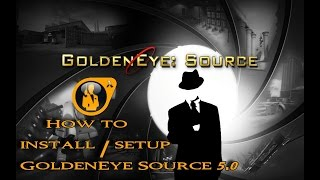 GoldenEye Source 5.0 HOW TO INSTALL AND RUN (LINKS TO ALL BELOW) (21:9)