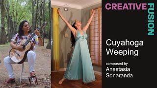 Cuyahoga Weeping (2021 Creative Fusion - Anastasia Sonaranda)