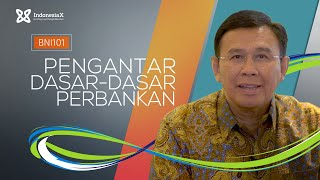 IndonesiaX BNI101 Introduction to General Banking Intro Video