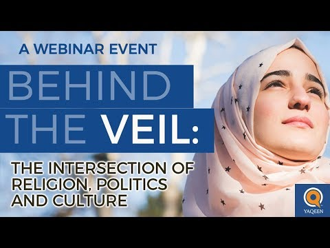 Behind the Veil: The Intersection of Religion, Politics, and Culture