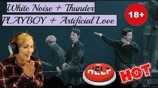 EXO(엑소)- White Noise + Thunder + PLAYBOY + Artificial Love- Reaction (reupload)0(