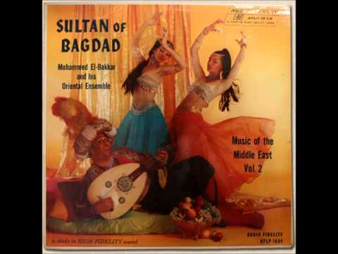 Mohammed El-Bakkar - Sultan Of Bagdad [FULL ALBUM] (Audio Fidelity AFLP-1834) 1958