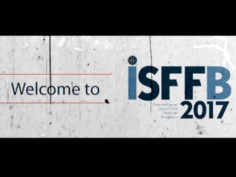 International Short Film Festival Bangalore (ISFFB 2017)