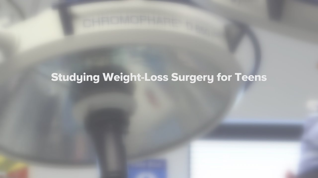 Studying Weight Loss Surgery For Teens Cincinnati Children S Youtube