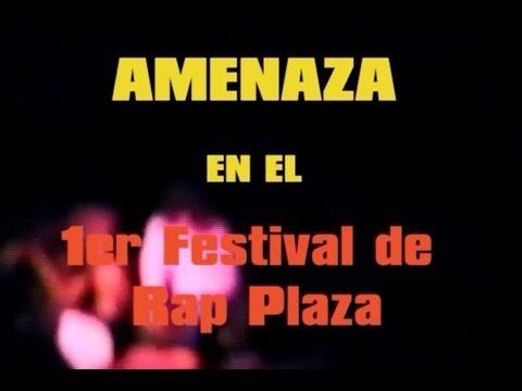 AMENAZA nr1 -  Concierto 1er Festival de Rap Cubano RAP PLAZA