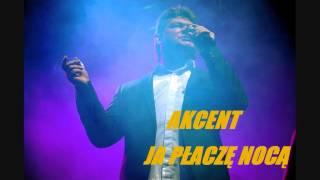 Akcent - Ja Płaczę Nocą (2002)
