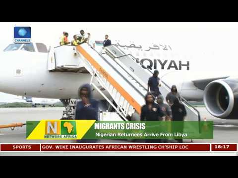 Nigerian Returnees Arrive From Libya |Network Africa|