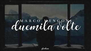 Download lagu marco mengoni - duemila volte (testo)