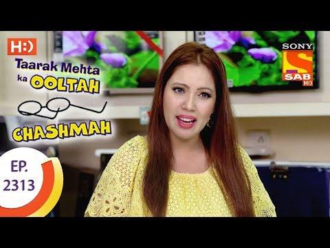 Taarak Mehta Ka Ooltah Chashmah - तारक मेहता - Ep 2313 - 13th October, 2017