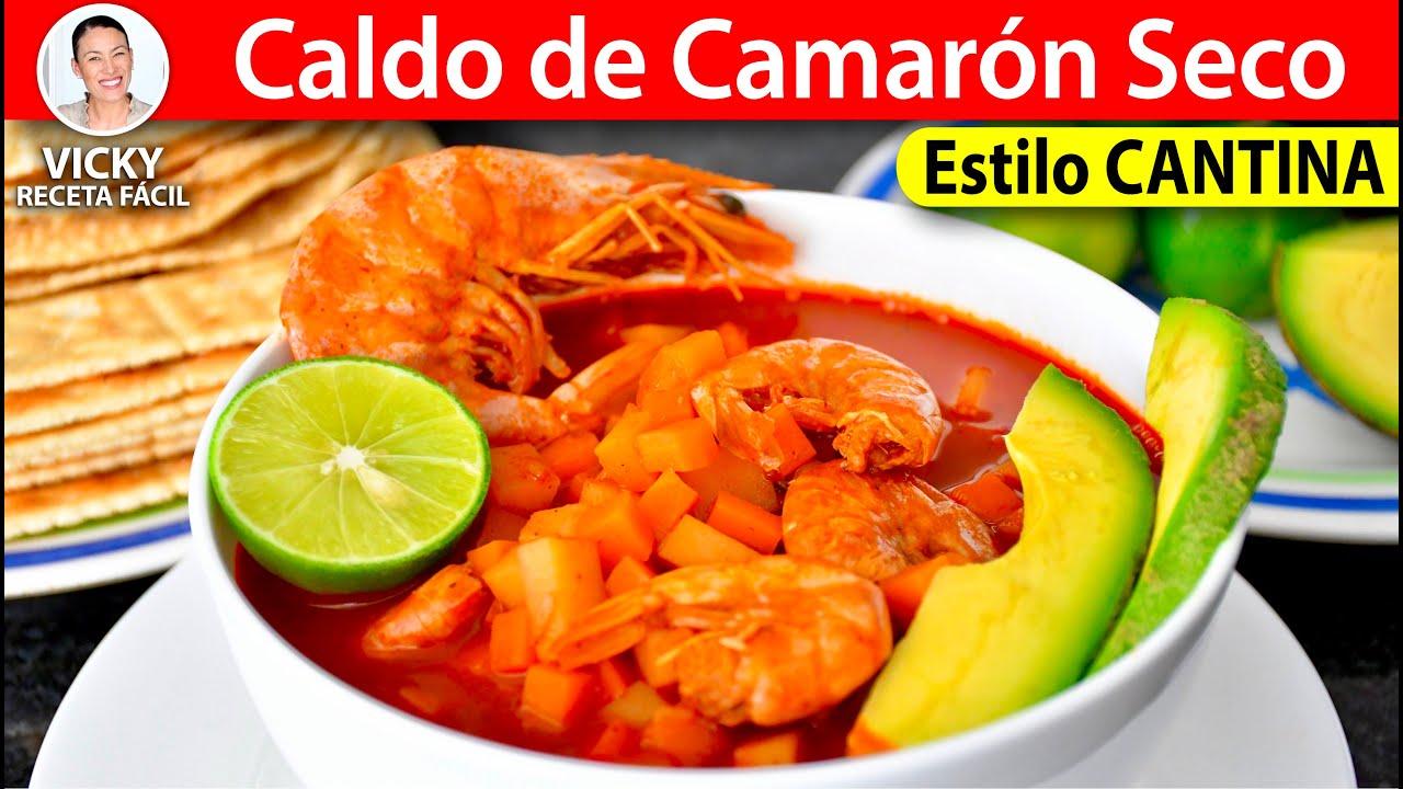 Caldo de Camarón Seco estilo Cantina | #VickyRecetaFacil