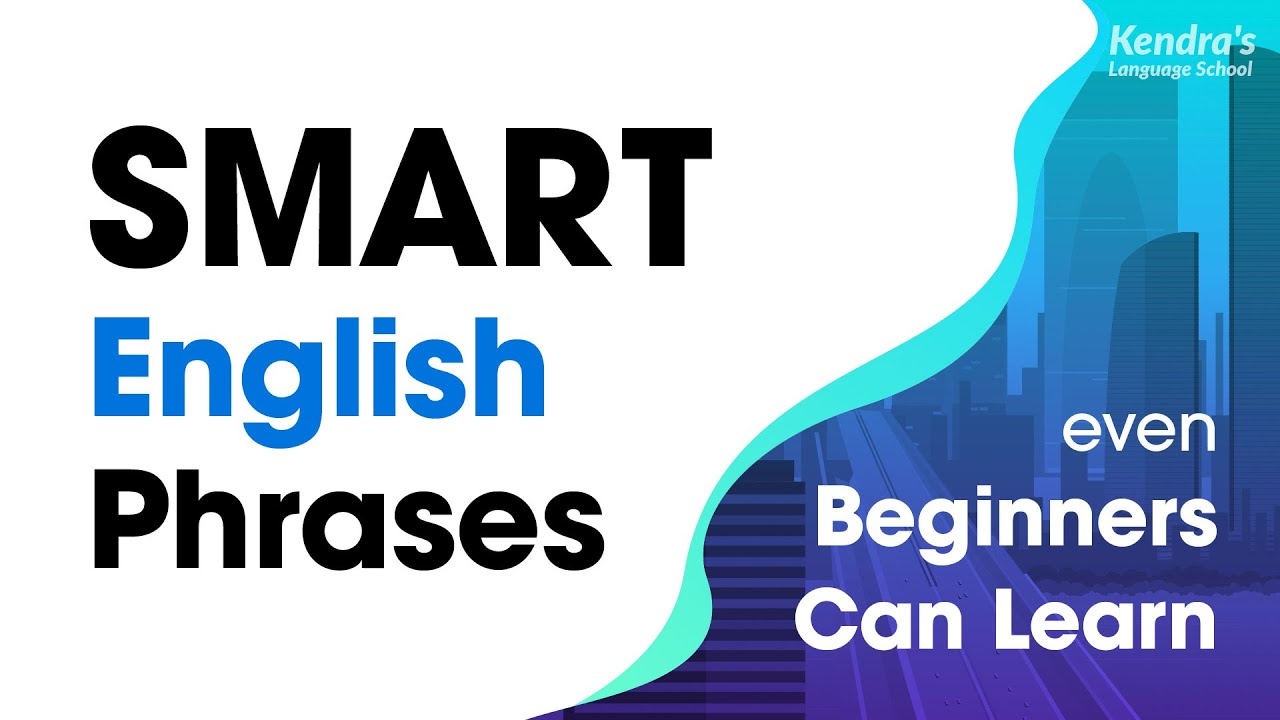 330 Smart English Phrases Even Beginners Can Learn — for ESL Students