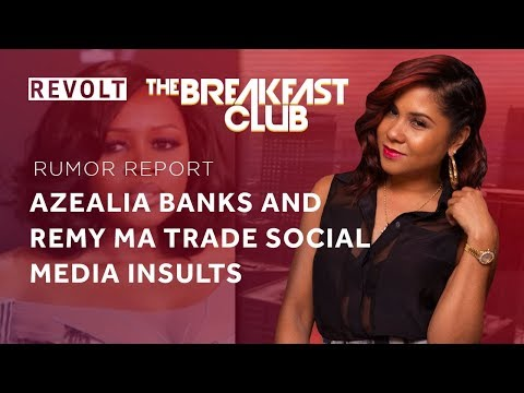Azealia Banks & Remy Ma trade social media insults | Rumor Report