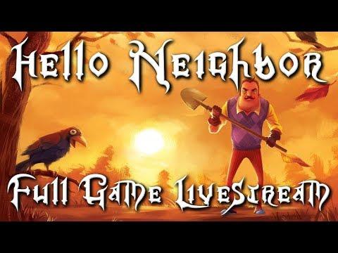 RoxasXIIIkeys plays: Hello Neighbor - The Full Game LIVESTREAM Act 3 and FINALE!