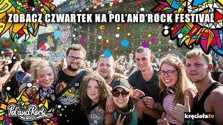 Czwartek na Pol'and'Rock Festival 2018 - zobacz jak było