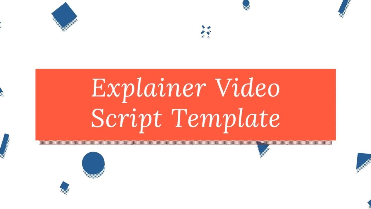 explainer video script template youtube. Black Bedroom Furniture Sets. Home Design Ideas