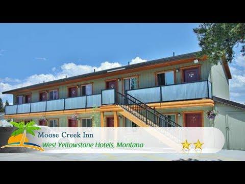 Moose Creek Inn - West Yellowstone Hotels, Montana