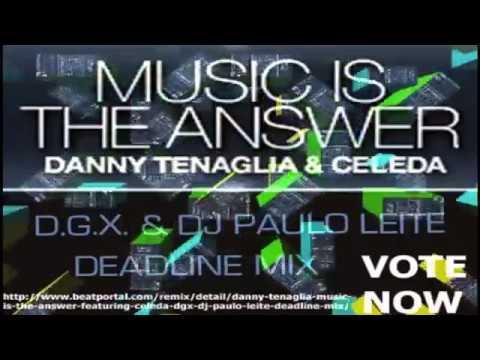Download Danny Tenaglia Feat. Celeda - Music is the answer (D.G.X. & Dj Paulo Leite Remix)