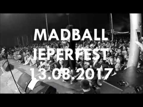 MADBALL @ IEPERFEST 2017 (full set)