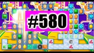 Candy Crush Soda Saga Level 580 NEW! | Complete