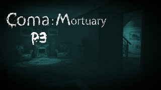 Gabon Plays: Coma: Mortuary [P3] (FINAL)