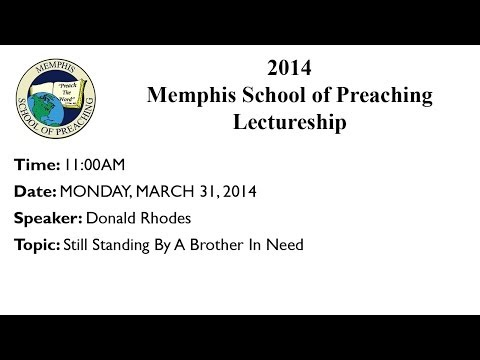 11:00AM - Still Standing By A Brother In Need - Donald Rhodes
